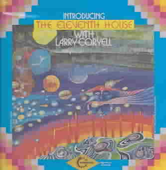 ELEVENTH HOUSE WITH LARRY CORYELL BY CORYELL,LARRY (CD)